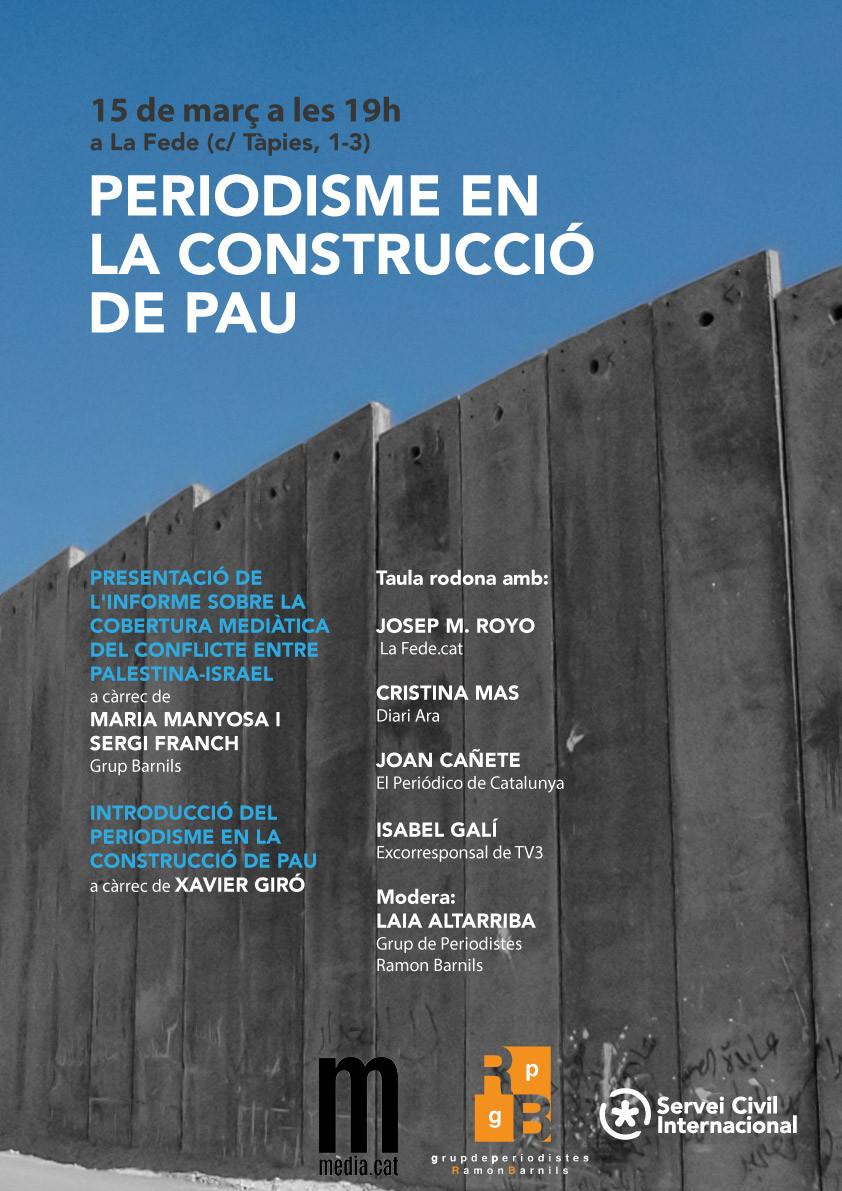 Periodisme en la construcció de pau: 15 de març a les 19h a La Fede!