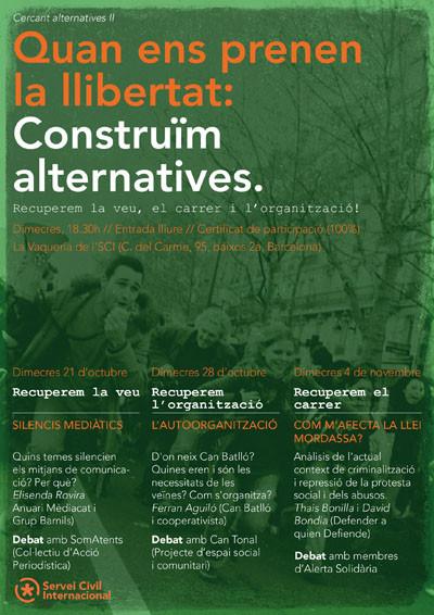 II Cicle d'alternatives: Quan ens prenen la llibertat: Construïm alternatives!