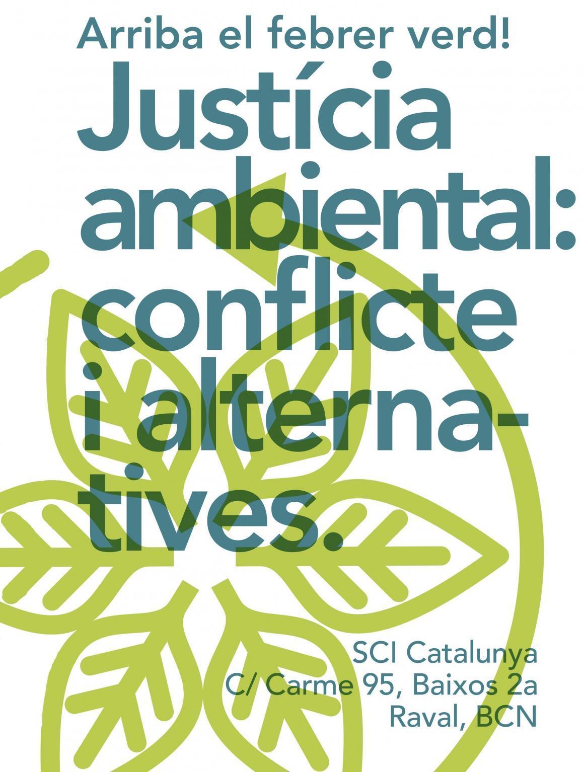 """Curs """"Justícia ambiental, conflicte i alternatives"""": Arriba el Febrer Verd!!"""