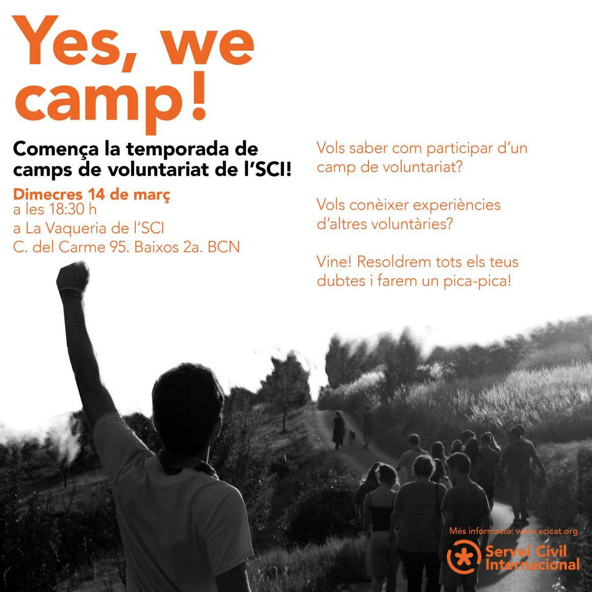 Yes, we camp!