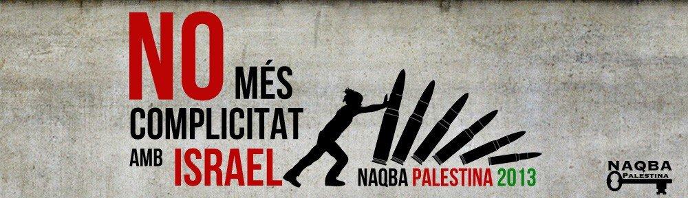 Avui, 15 de Maig, commemorem la Naqba Palestina!