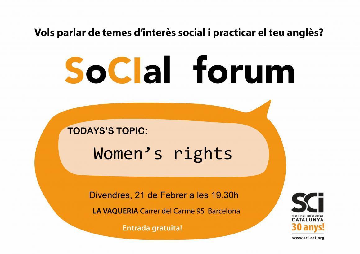 Aquest divendres: SoCIal Forum, aquest mes sobre els Drets de la Dona