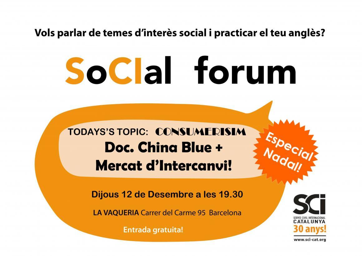 SoCIal Forum especial Nadal: Dijous 12 parlem de consumisme!