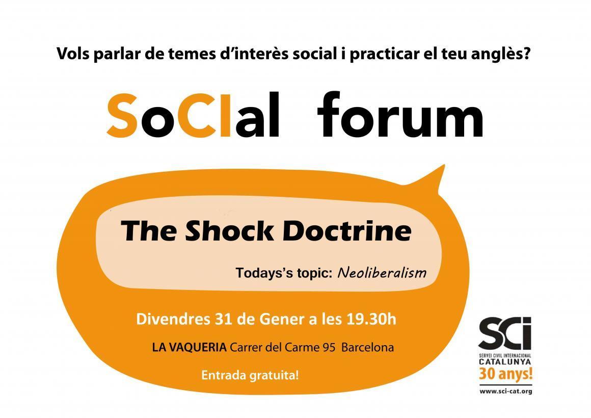 """The Shock Doctrine"" al SoCIal Forum de Gener!"