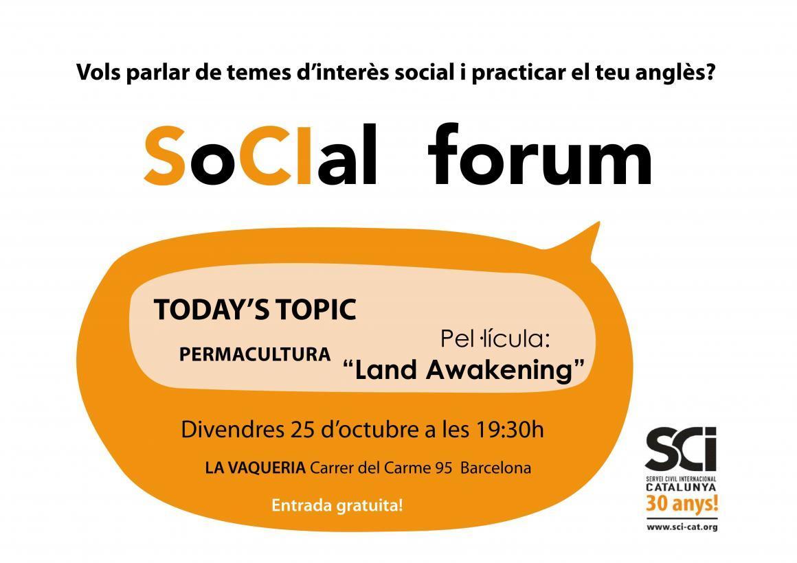 Torna el Social Fòrum! Aquest divendres: PERMACULTURA!