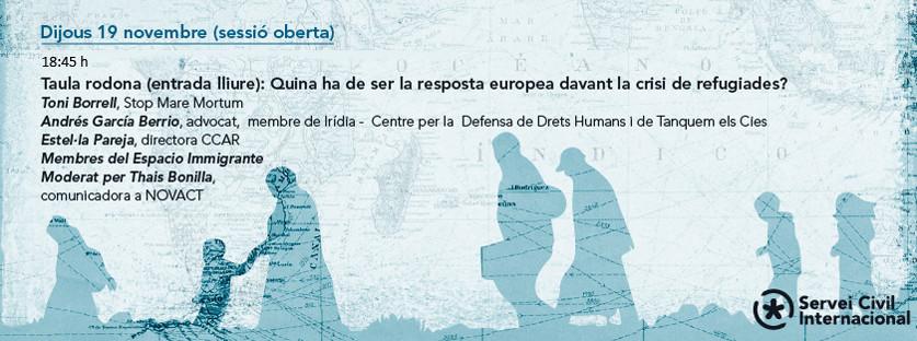 Taula Rodona: Quina ha de ser la resposta europea davant la crisi de refugiades?