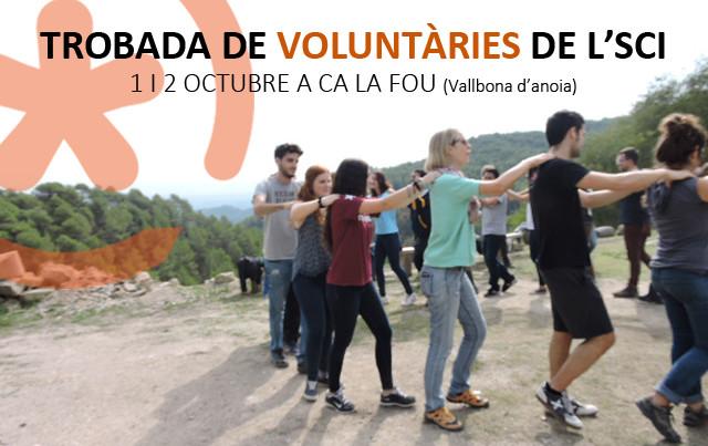 Vine a la trobada de voluntàries i activistes de l'SCI!