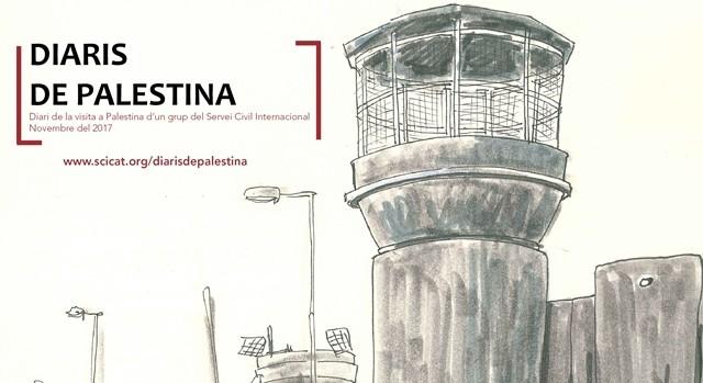 Diaris de Palestina: un viatge a través de la resistència noviolenta