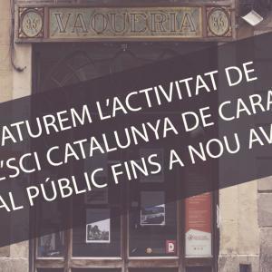 [Actualització]: En motiu de les mesures de contenció del Covid-19, aturem l'activitat de l'SCI Catalunya de cara al públic